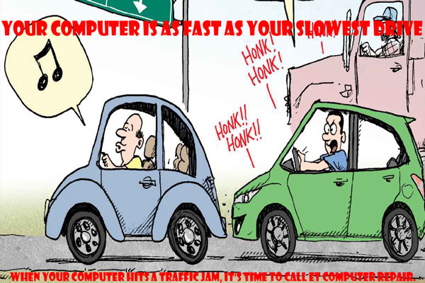 Your Computer Is As Fast As Your Slowest Drive, It's Time For A Computer Tune-Up!, Call Now!, 949-888-8698, www.ETPCFIX.com, Eddie Taylor, Aliso Viejo, Coto de Caza, Dove Canyon, Foothill Ranch, Irvine, Ladera Ranch, Laguna Beach, Laguna Hills, Laguna Niguel, Laguna Woods, Lake Forest, Mission Viejo, Newport Coast, Portola Hills, Orange County, Rancho Santa Margarita, Trabuco Canyon, Tustin